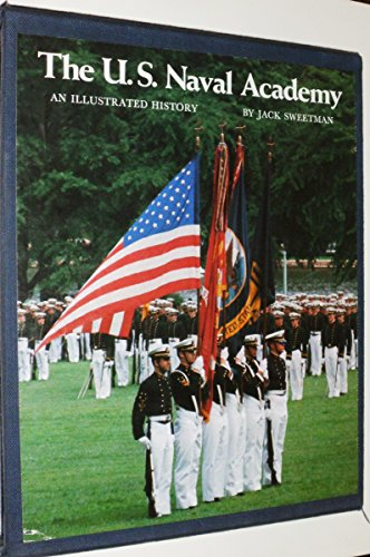 9780870217296: U.S. Naval Academy: An Illustrated History of the Decade Ahead