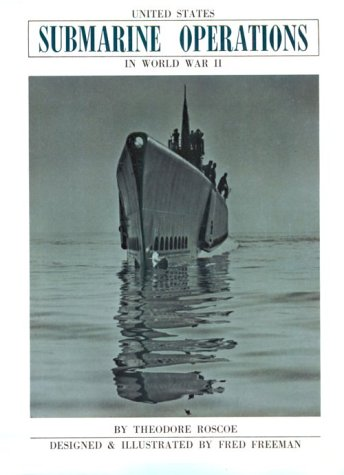 9780870217319: United States Submarine Operations in World War II
