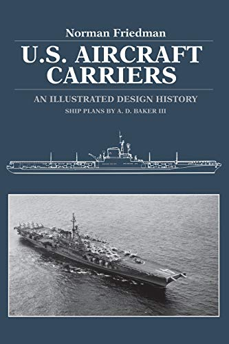 9780870217395: U.S. Aircraft Carriers: An Illustrated Design History
