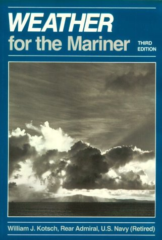 9780870217562: Weather for the Mariner, 3rd Edition