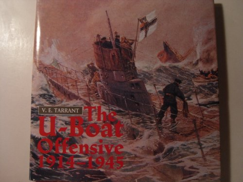 9780870217647: The U-Boat Offensive 1914-1945