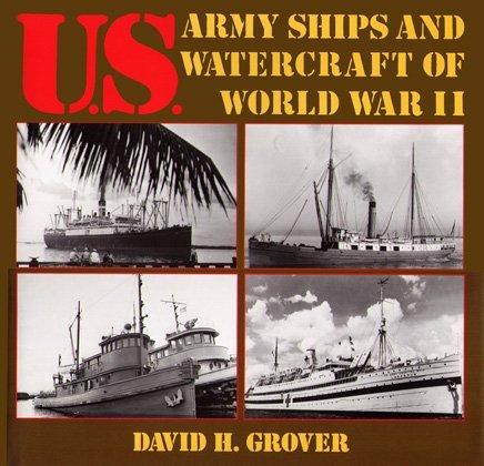 9780870217661: U.S. Army Ships and Watercraft of World War II