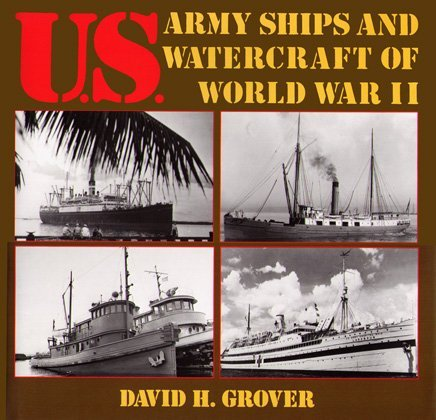9780870217661: U.S. Army Ships and Watercraft of World War II