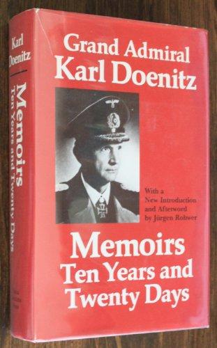 9780870217807: Memoirs: Ten Years and Twenty Days