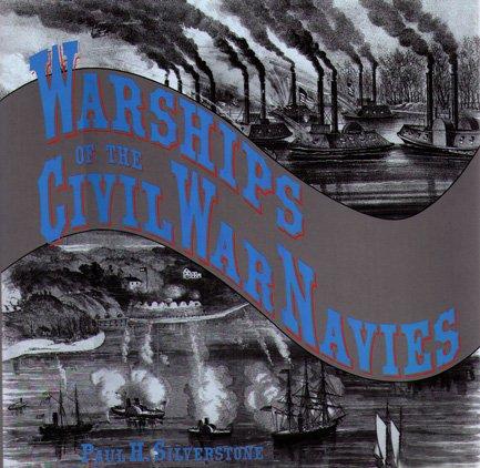 9780870217838: Warships of the Civil War Navies