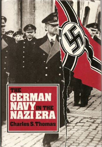 9780870217913: The German Navy in the Nazi Era