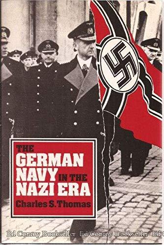 9780870217913: The German Navy in the Nazi Era