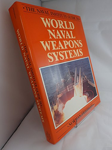 9780870217937: World Naval Weapons Systems (The Naval Institute guide to...)