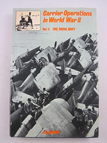 9780870218149: Carrier Operations in World War II, Vol. 1: The Royal Navy