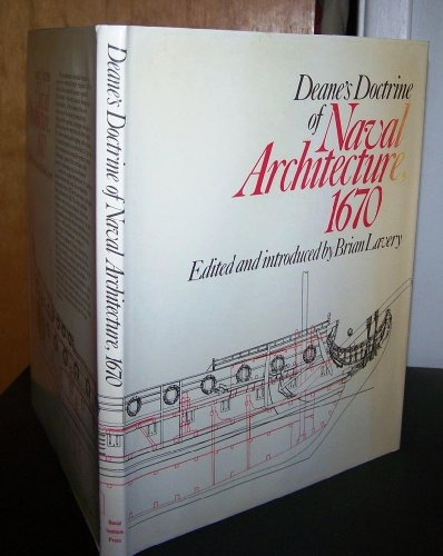 Deane's doctrine of naval architecture, 1670: Anthony Deane