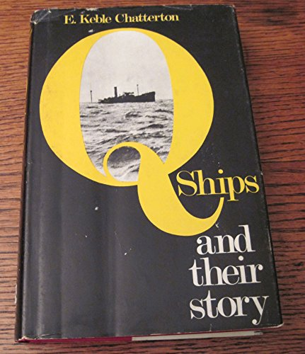 9780870218590: Q-ships and their story
