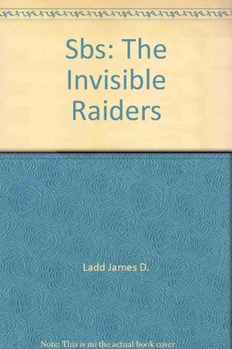 9780870218675: Sbs: The Invisible Raiders