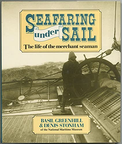 9780870218767: Seafaring Under Sail: The Life of the Merchant Seaman