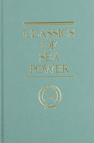 9780870218804: Some Principles of Maritime Strategy (Classics of Sea Power)