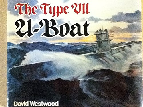 9780870218866: The Type VII U-Boat (Anatomy of the Ship)