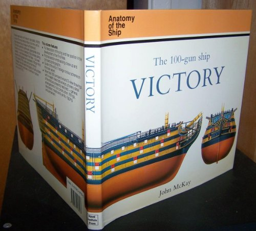 9780870218903: The 100 Gun Ship Victory (Anatomy of the Ship)