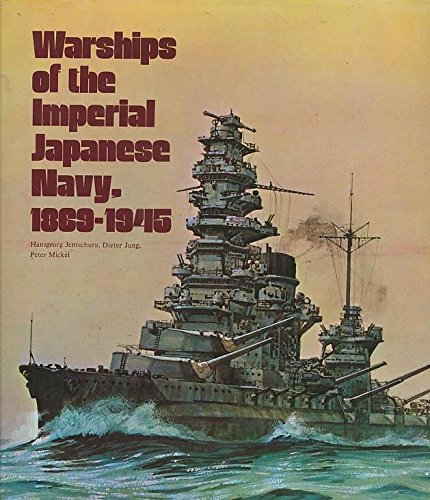 9780870218934: Warships of Imperial Japanese