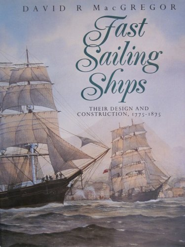 9780870218958: Fast Sailing Ships: Their Design and Construction, 1775-1875