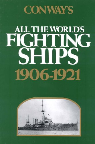 9780870219078: Conway's All the World's Fighting Ships: 1906-1921