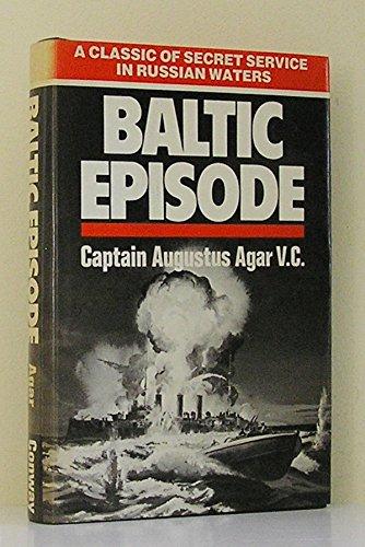 Baltic episode: A classic of Secret Service: Agar, Augustus