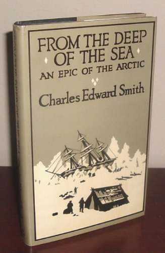FROM THE DEEP OF THE SEA; THE: Smith, Charles Edward,