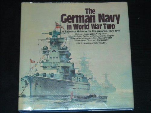 German Navy in World War Two: An: Jak P. Mallmann