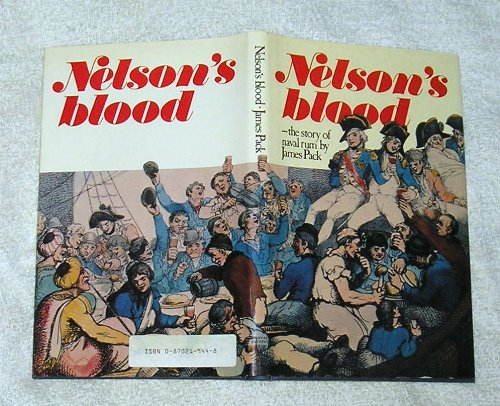 9780870219443: Nelson's Blood: Story of Naval Rum