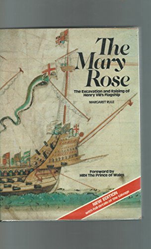 Mary Rose : The Excavation and Raising of Henry VIII's Flagship