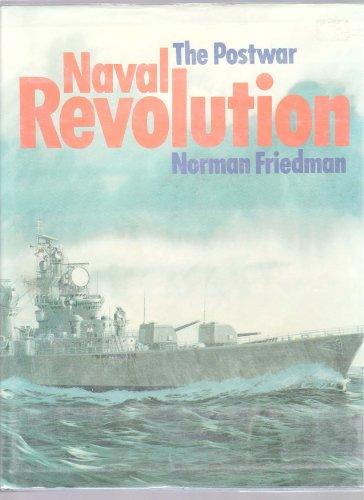 9780870219528: The postwar naval revolution