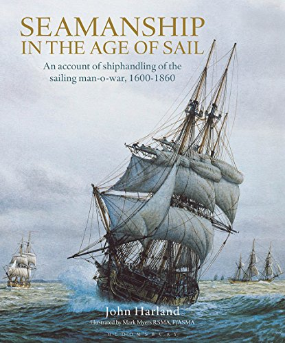 9780870219559: Seamanship in the Age of Sail: An Account of the Shiphandling of the Sailing Man-of-War 1600-1860, Based on Contemporary Sources