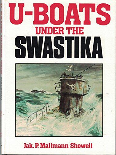 9780870219702: U-Boats Under the Swastika