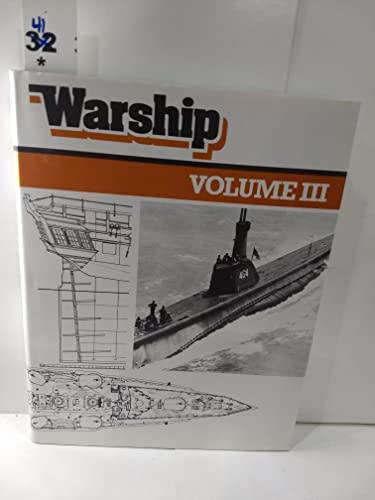 WARSHIP volume III - A QUARTERLY JOURNAL OF WARSHIP HISTORY.: Roberts, John ed.