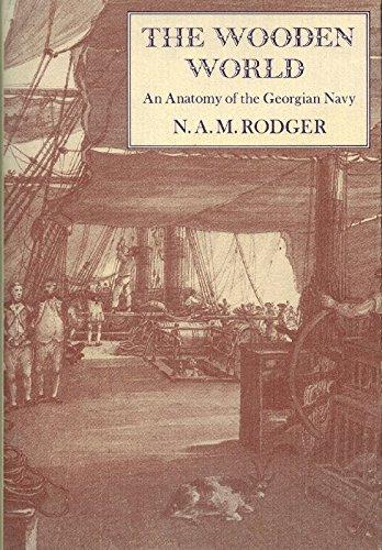 9780870219870: Wooden World: An Anatomy of the Georgian Navy