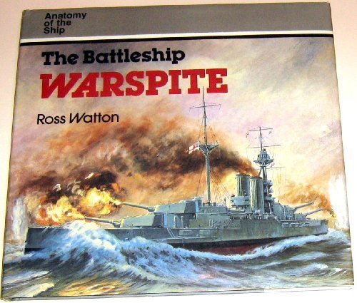 9780870219948: The Battleship Warspite (Anatomy of the Ship)