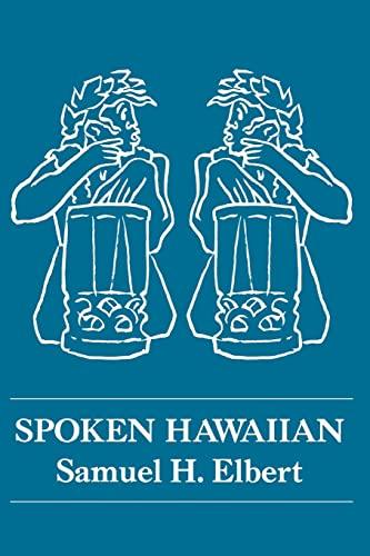 9780870222160: Spoken Hawaiian