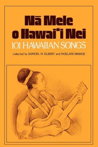 9780870222191: Na Mele O Hawaii Nei: 101 Hawaiian Songs