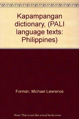 9780870222665: Kapampangan dictionary, (PALI language texts: Philippines)