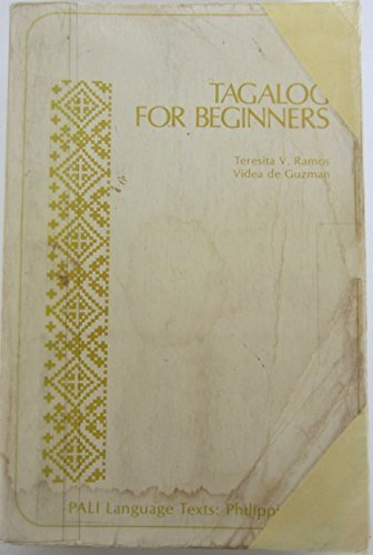 9780870226786: Tagalog for Beginners, (Pacific and Asian Linguistics Institute. PALI language texts: Philippines)