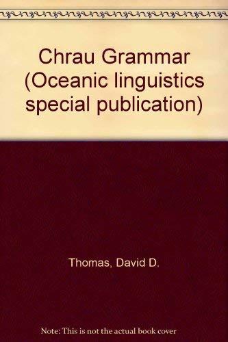 Chrau Grammar,: Thomas, David D.