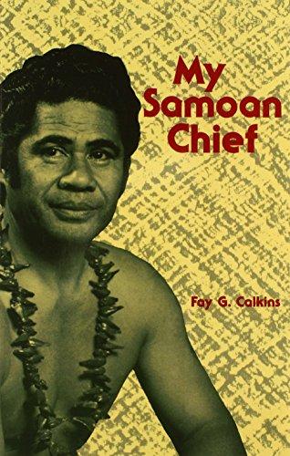 9780870229329: My Samoan Chief