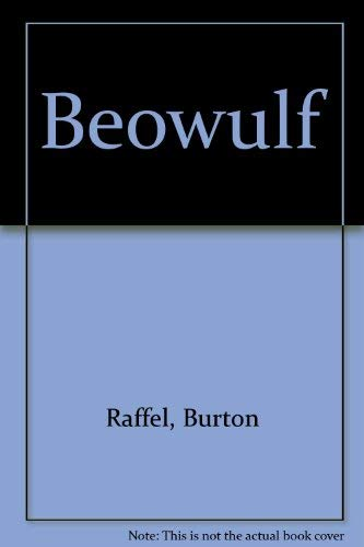 Beowulf. Translated with an Introduction and Afterword by Burton Raffel. Drawings by Leonard Baskin...