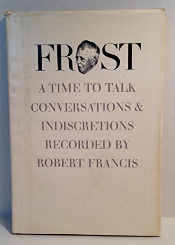 9780870231063: Frost: A Time to Talk