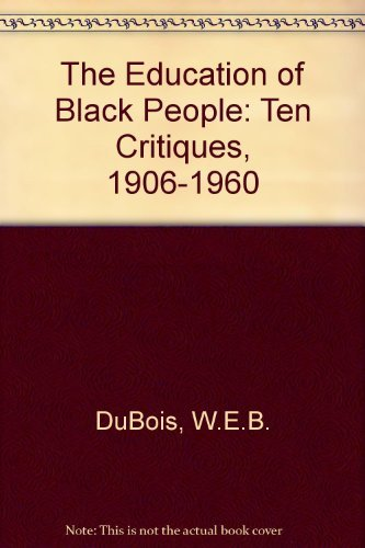 9780870231308: The Education of Black People: Ten Critiques, 1906-1960