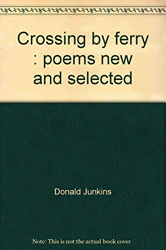 9780870231421: Crossing by ferry : poems new and selected