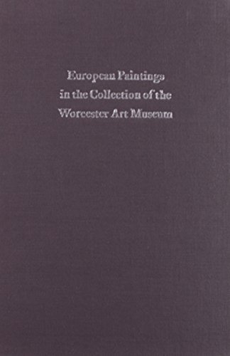 Catalogue of European Paintings in the Collection of Worcester Art Museum Dresser, Louisa