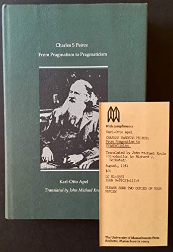 9780870231773: Charles S. Peirce: From Pragmatism to Pragmaticism