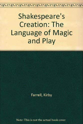 9780870231841: Shakespeare's Creation: The Language of Magic and Play