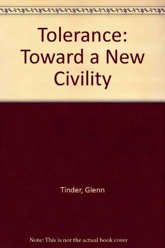 9780870231865: Tolerance: Toward a New Civility