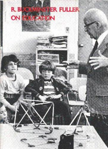 9780870232046: R. Buckminster Fuller on Education