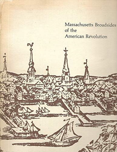 Massachusetts Broadsides of the American Revolution: Amherst